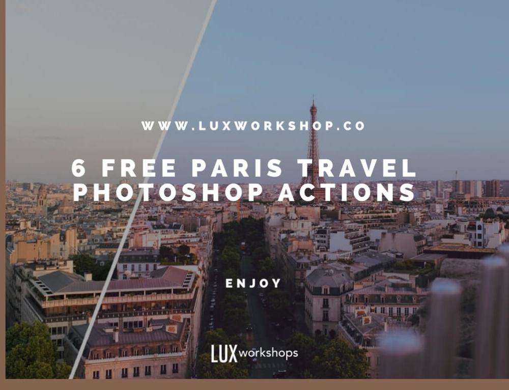 FREE PARIS TRAVEL PHOTOSHOP ACTIONS