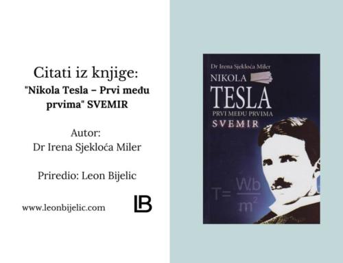 """NIKOLA TESLA – """"PRVI MEĐU PRVIMA"""" – CITATI IZ KNJIGE"""