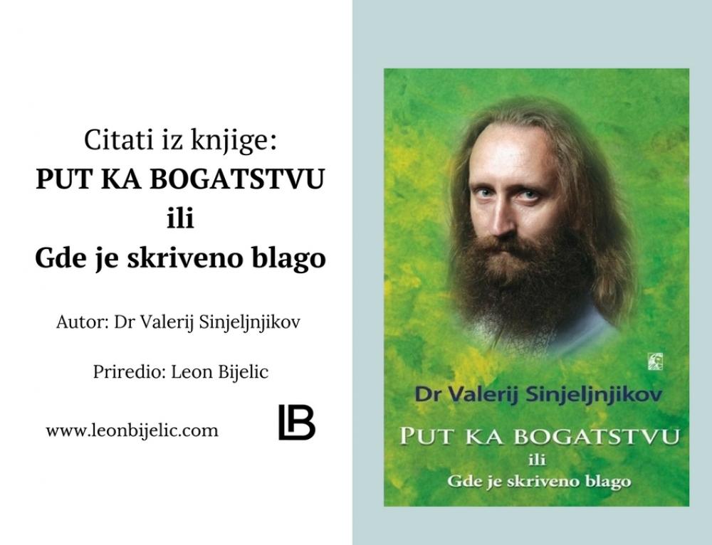 DR VALERIJ SINJELJNJIKOV – PUT KA BOGATSTVU | CITATI IZ KNJIGE
