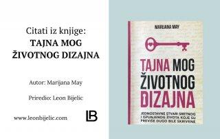 Citati iz knjige Tajna Mog Životnog Dizajna - Marijana May