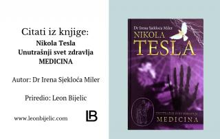 Nikola Tesla - Unutrašnji svet zdravlja - Medicina - Dr Irena Sjekloća Miler