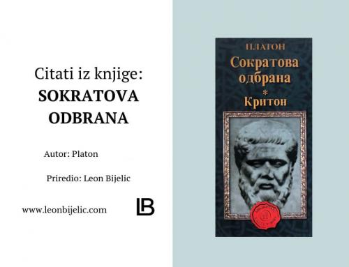 CITATI IZ KNJIGE: SOKRATOVA ODBRANA – PLATON, KRITON