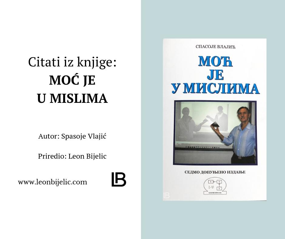 Citati iz knjige - Moć je u mislima - Spasoje Vlajić - Psihologija Uspeha - Ostvarivanje želja - Molitva