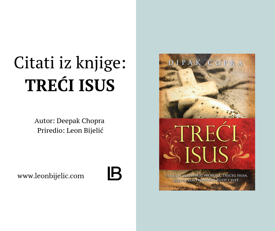 CITATI IZ KNJIGE - TREĆI ISUS - DIPAK CHOPRA