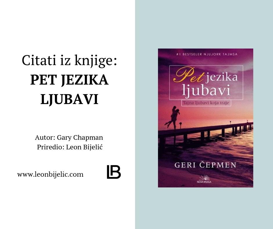Citati iz knjige - Pet Jezika Ljubavi - Gary Chapman 5 - Knjiga - Deca i njihovi primarni jezici ljubavi